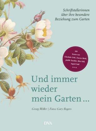 Schriftstellerinnen und ihre Gärten