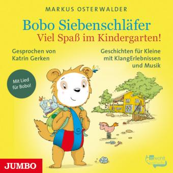 Bobo Siebenschläfer - Viel Spaß im Kindergarten!, 1 Audio-CD