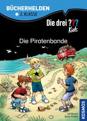 Die drei ??? Kids, Bücherhelden 2. Klasse, Die Piratenbande; .