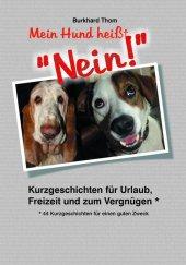 """Mein Hund heißt """"NEIN!"""" - Großdruck Cover"""