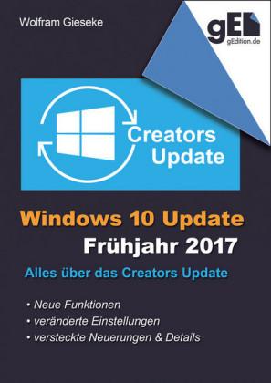 Windows 10 Update - Frühjahr 2017