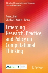 Emerging Research, Practice, and Policy on Computational Thinking