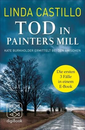 Tod in Painters Mill. Kate Burkholder ermittelt bei den Amischen