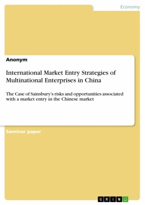 International Market Entry Strategies of Multinational Enterprises in China