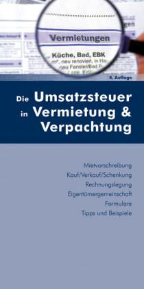 Die Umsatzsteuer in Vermietung und Verpachtung (Ausgabe Österreich)