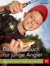 Das Praxisbuch für junge Angler Cover