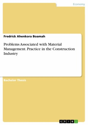 Problems Associated with Material Management. Practice in the Construction Industry