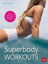 Superbody Workouts