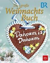 Dahoam is Dahoam - Das große Weihnachtsbuch Cover