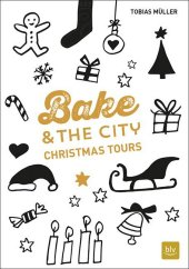 Bake & the City Christmas Tours Cover