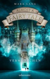 Almost a Fairy Tale - Verwunschen Cover