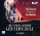 Die streng geheime Geisterschule, 2 Audio-CDs