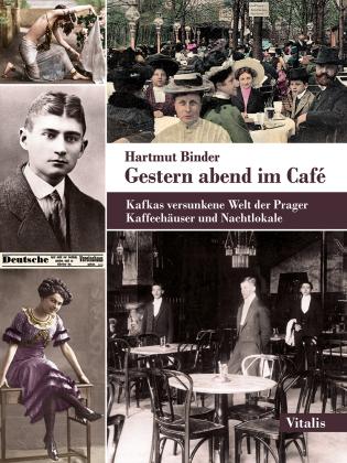 Binder, Hartmut: Gestern abend im Café