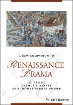 A New Companion to Renaissance Drama