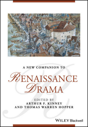 A New Companion to Renaissance Drama