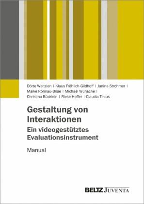 Gestaltung von Interaktionen - Ein videogestütztes Evaluationsinstrument