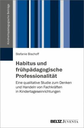 Habitus und frühpädagogische Professionalität