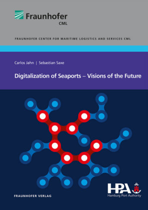 Digitalization of Seaports - Visions of the Future.