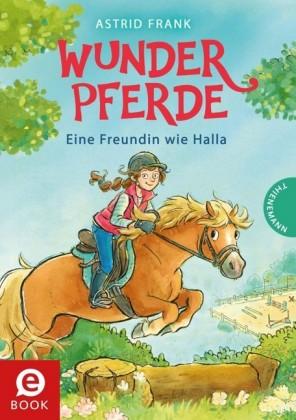 Wunderpferde 1: Eine Freundin wie Halla