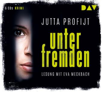Unter Fremden, 6 Audio-CDs