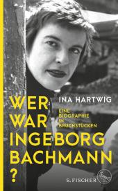 Wer war Ingeborg Bachmann? Cover