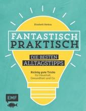Fantastisch praktisch - Die besten Alltagstipps Cover