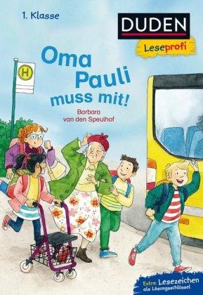 Duden Leseprofi - Oma Pauli muss mit!