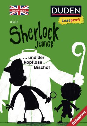 Duden Leseprofi - Sherlock Junior und der kopflose Bischof, Erstes Englisch