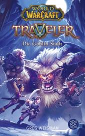 World of Warcraft: Traveler - Die Goblin-Stadt