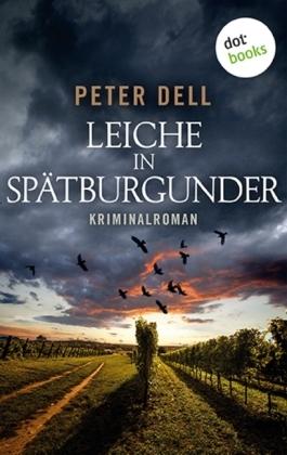 Leiche in Spätburgunder: Der erste Fall für Philipp Sturm