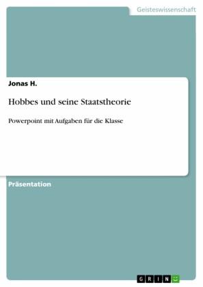 Hobbes und seine Staatstheorie