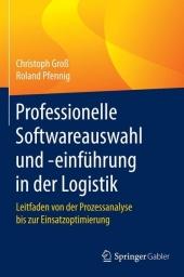 Professionelle Softwareauswahl und -einführung in der Logistik