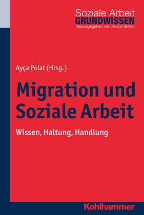 Migration und Soziale Arbeit