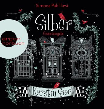 Silber - Die Trilogie der Träume: Das erste Buch der Träume, Das zweite Buch der Träume, Das dritte Buch der Träume, 6 Audio-CD, MP3