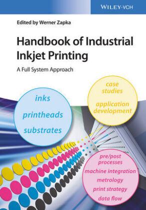 Handbook of Industrial Inkjet Printing  Vol 1 - Shop
