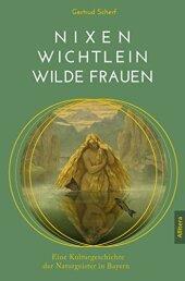 Nixen, Wichtlein, Wilde Frauen Cover