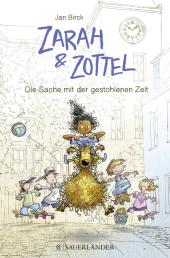 Zarah & Zottel - Die Sache mit der gestohlenen Zeit