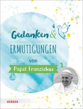 Gedanken und Ermutigungen von Papst Franziskus Cover