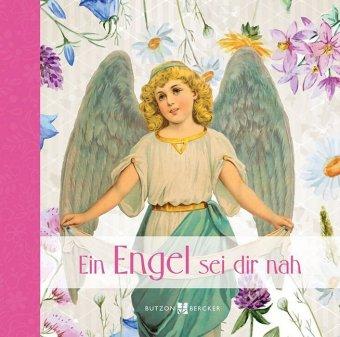 Ein Engel sei dir nah