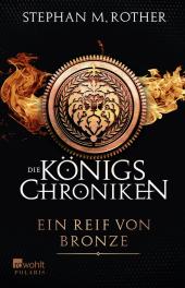 Die Königs-Chroniken, Ein Reif von Bronze Cover