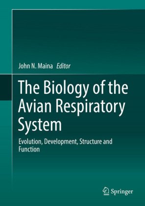 The Biology of the Avian Respiratory System