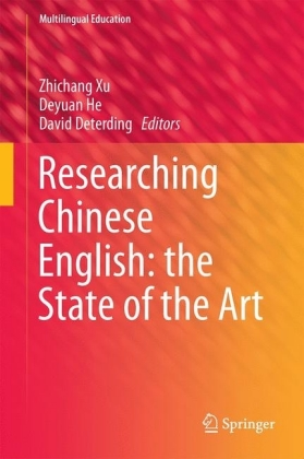 Researching Chinese English: the State of the Art