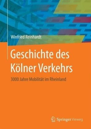 Geschichte des Kölner Verkehrs