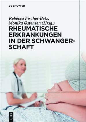 Rheumatische Erkrankungen in der Schwangerschaft