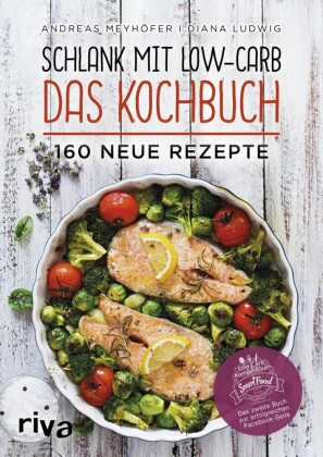 Schlank mit Low-Carb - Das Kochbuch