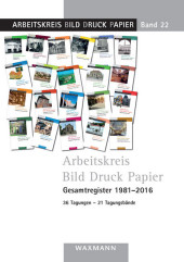 Arbeitskreis Bild Druck Papier Gesamtregister 1981-2016