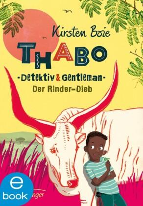 Thabo, Detektiv und Gentleman. Der Rinder-Dieb