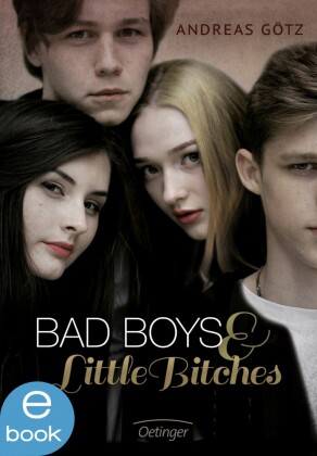 Bad Boys and Little Bitches. Bd.1