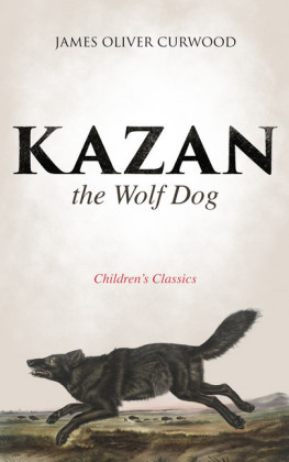 Kazan, the Wolf Dog (Children's Classics)
