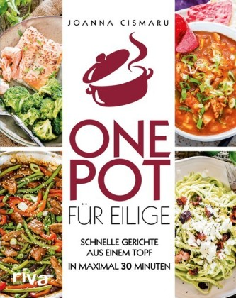 One Pot für Eilige